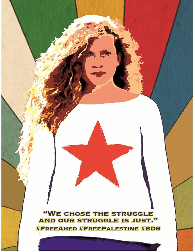 """We chose the struggle. And the struggle is just."" Free Ahed Tamimi"